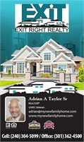 Exit Right Realty - Adrian A Taylor Sr Realtor ®