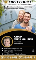 First Choice Loan Services Inc - Chad Wellhausen- Branch Manager NMLS# - 850225